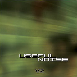 Useful Noise, V.2